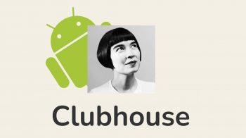 Clubhouse chega ao Android; baixe agora