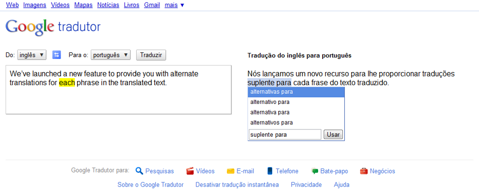 google translate sugestoes Google Translate permite alterar o resultado da tradução