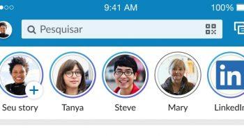 LinkedIn agora com Stories no Brasil