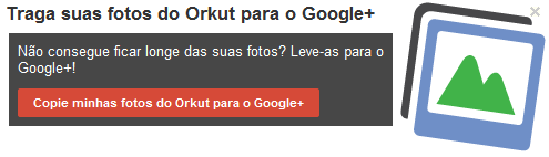 orkut importer google plus Orkut ganha exportador de fotos para o Google+